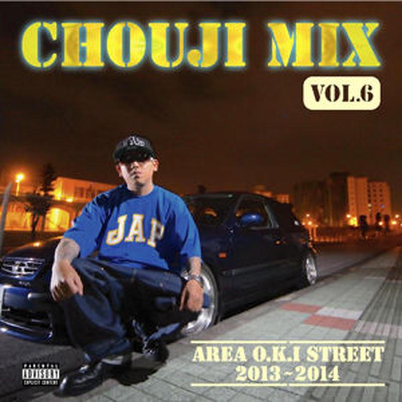 CHOUJI / CHOUJI MIX VOL.6 [MIX CD]