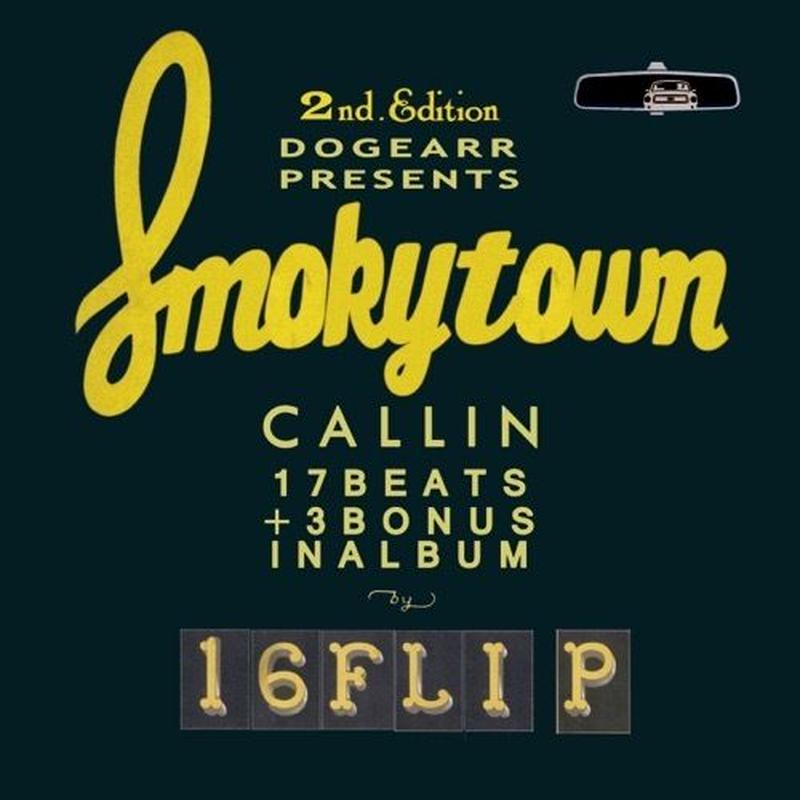 16FLIP / Smokytown Callin : 2nd Edition [CD]
