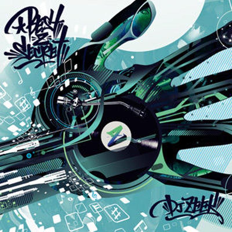 DJ ZEEK / BEST -Z- SECRET [MIX CD]