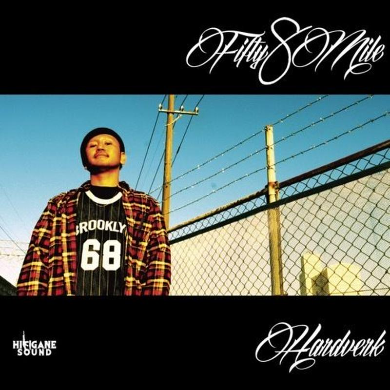 HARDVERK / Fifty8Mile [CD]