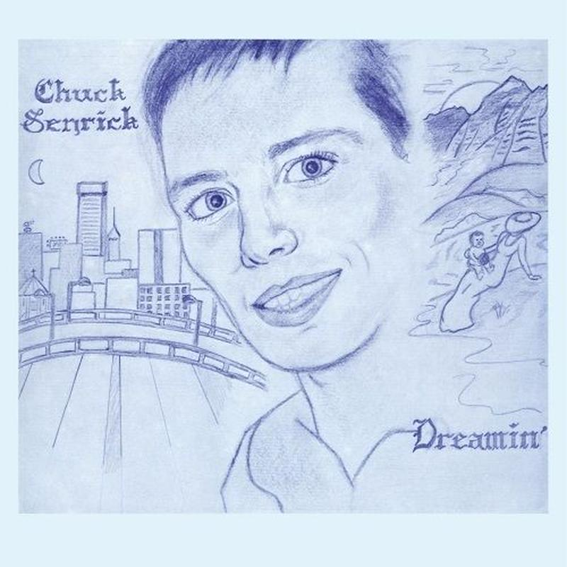 CHUCK SENRICK / DREAMIN' [LP]