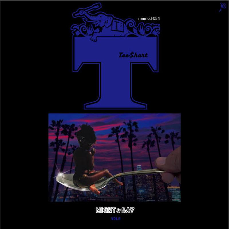 TEE-$HORT / NIGHT&BAY vol.9 [MIX CD]