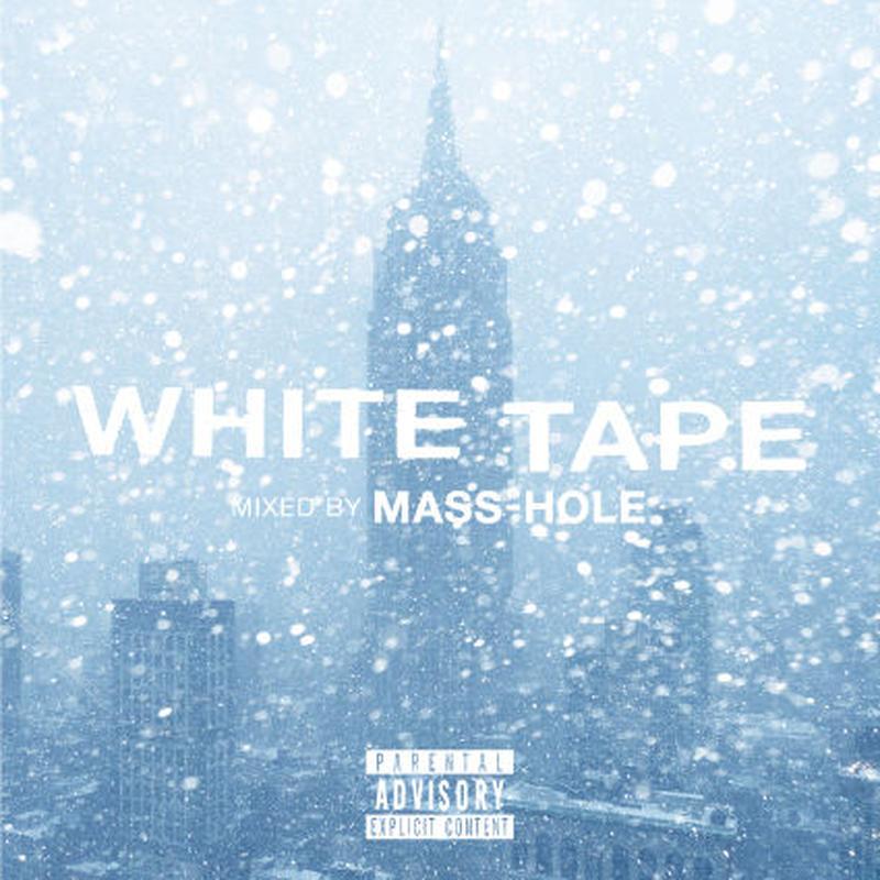 MASS-HOLE / WHITE TAPE [MIX CD]