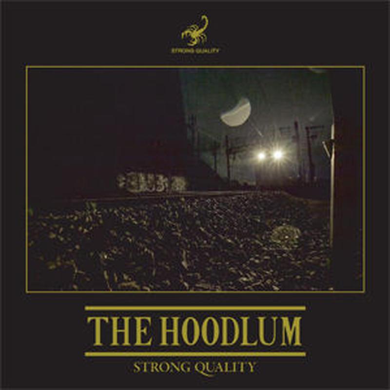 近日入荷 - THE HOODLUM (DJ GQ & MC REIDAM) / STRONG QUALITY [CD]