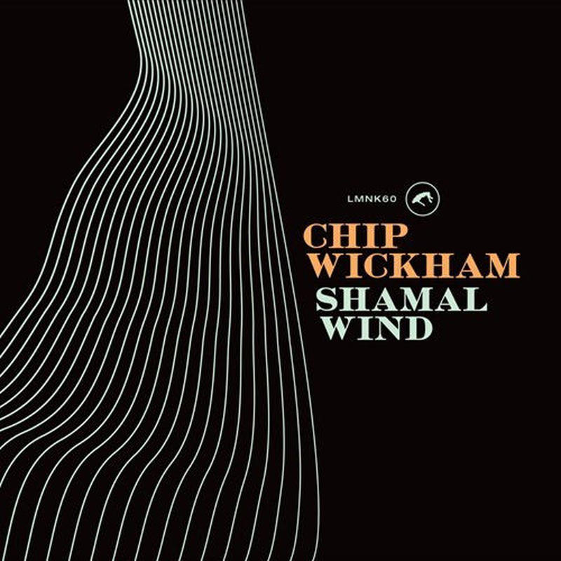 CHIP WICKHAM / Shamal Wind [LP]