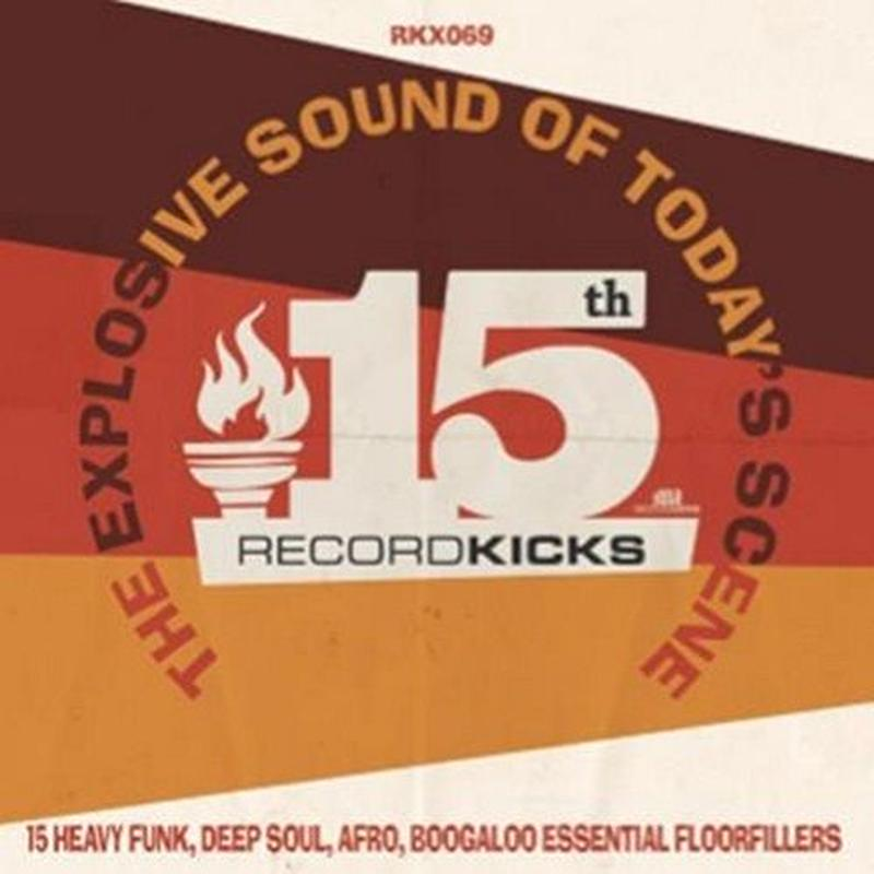 V.A / RECORD KICKS 15TH - THE EXPLOSION SOUND OF TODAY'S SCENE [2LP]