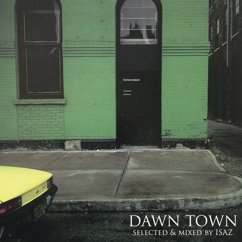 ISAZ / DAWN TOWN [MIX CD]