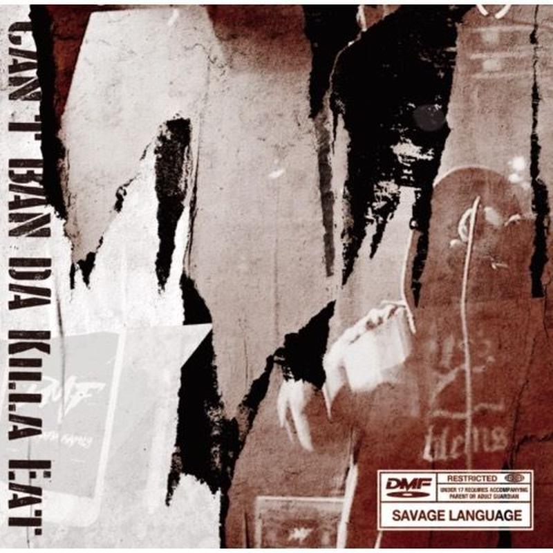 近日入荷 - KILLA EAT / DMF presents Can't BAN DA Killa Eat [CD]