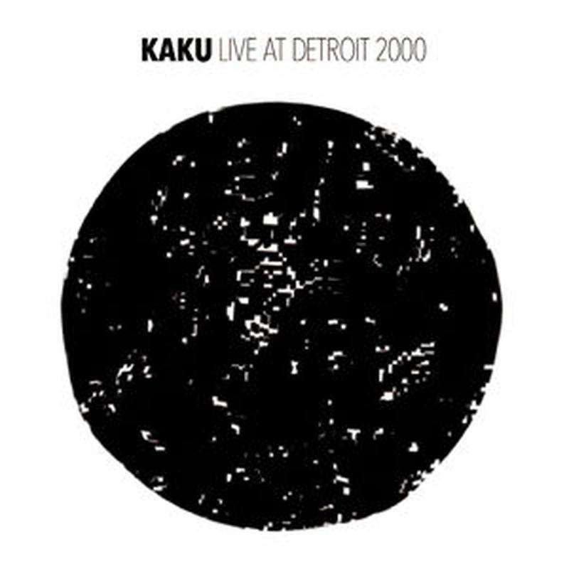 KAKU / LIVE AT DETROIT 2000 [CD]