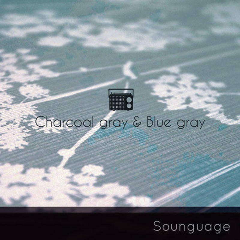 SOUNGUAGE / CHARCOAL GRAY & BLUE GRAY [CD]