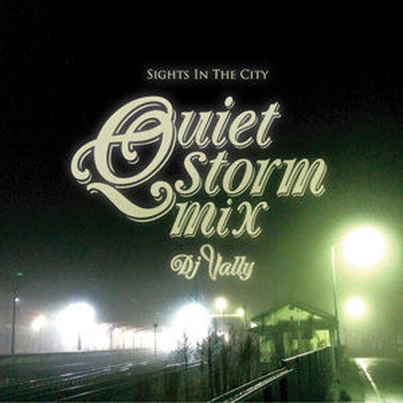 DJ Vally / Quiet storm mix [MIX CD]