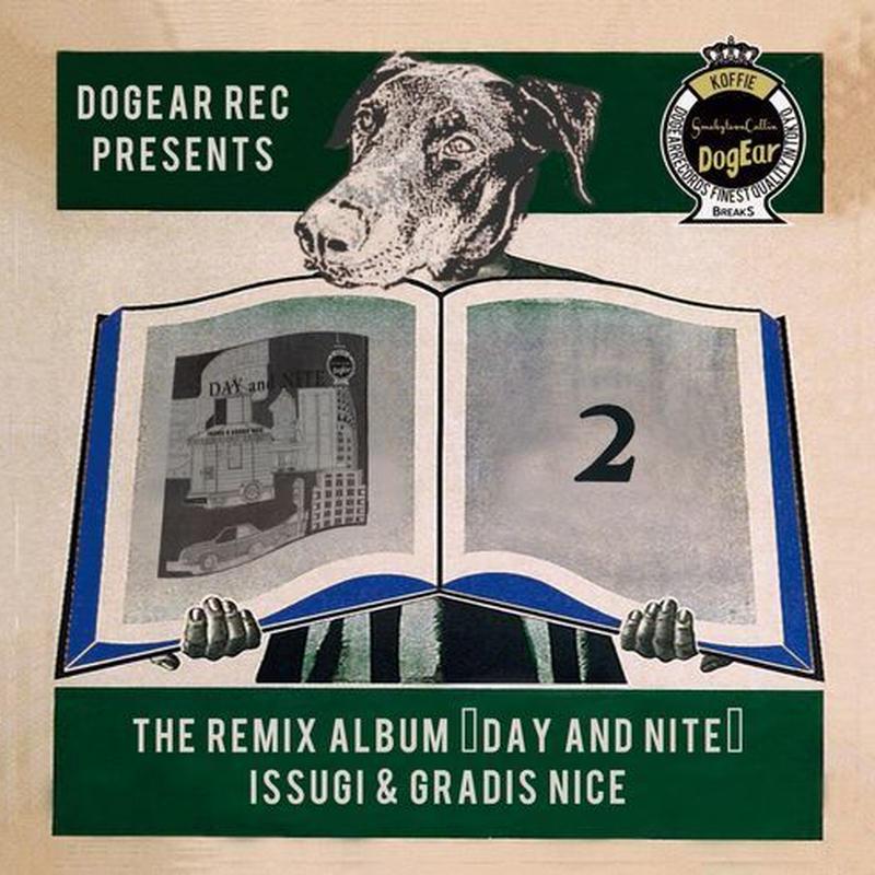 """ISSUGI & GRADIS NICE / THE REMIX ALBUM """"DAY and NITE"""" [CD]"""