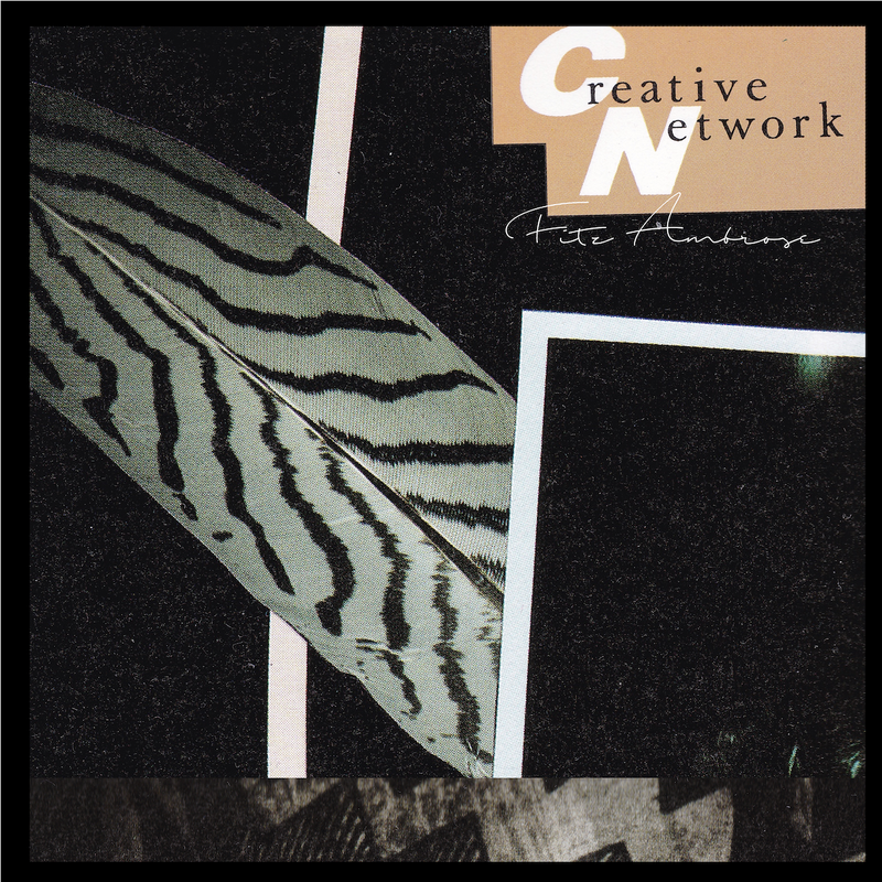 7月上旬 - Fitz Ambro$e / Creative Network [CD-R]