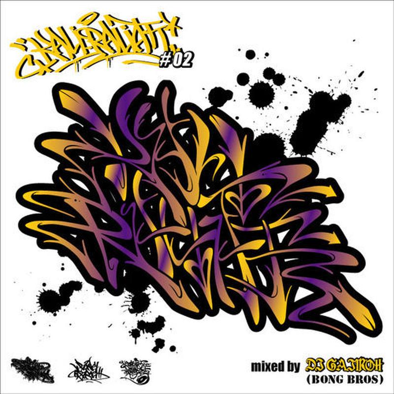 KALI-RALIATT #02 / Mixed by DJ GAJIROH [MIX CD]