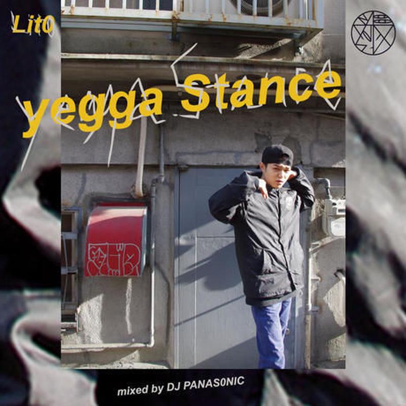 lito / yegga stance(mix by DJ PANASONIC) [MIX CD]