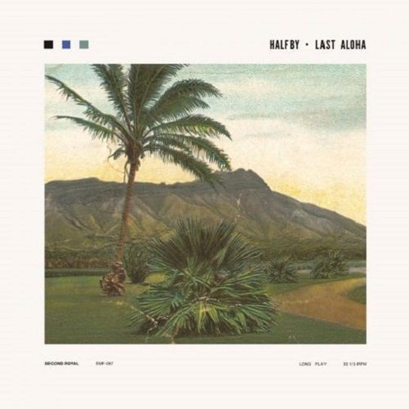 HALFBY / LAST ALOHA [LP]