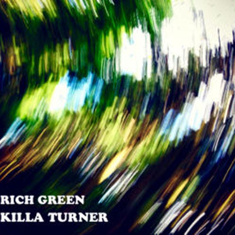 KILLA TURNER / RICH GREEN [MUIX CD]