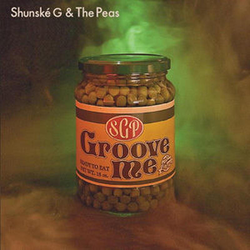 SHUNSKE G & THE PEAS - GROOVE ME [7INCH]