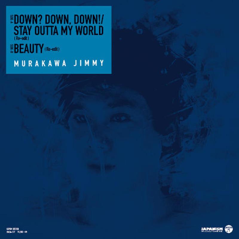 村川ジミー / BEAUTY/DOWN?,DOWN,DOWN! [7INCH]