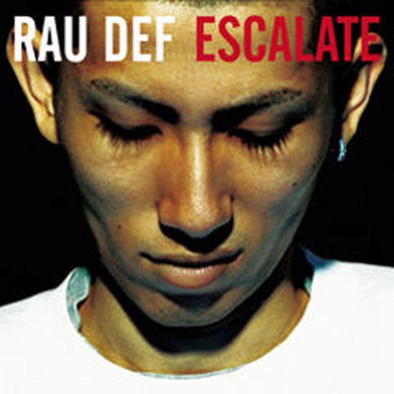 RAU DEF / ESCALATE [CD]