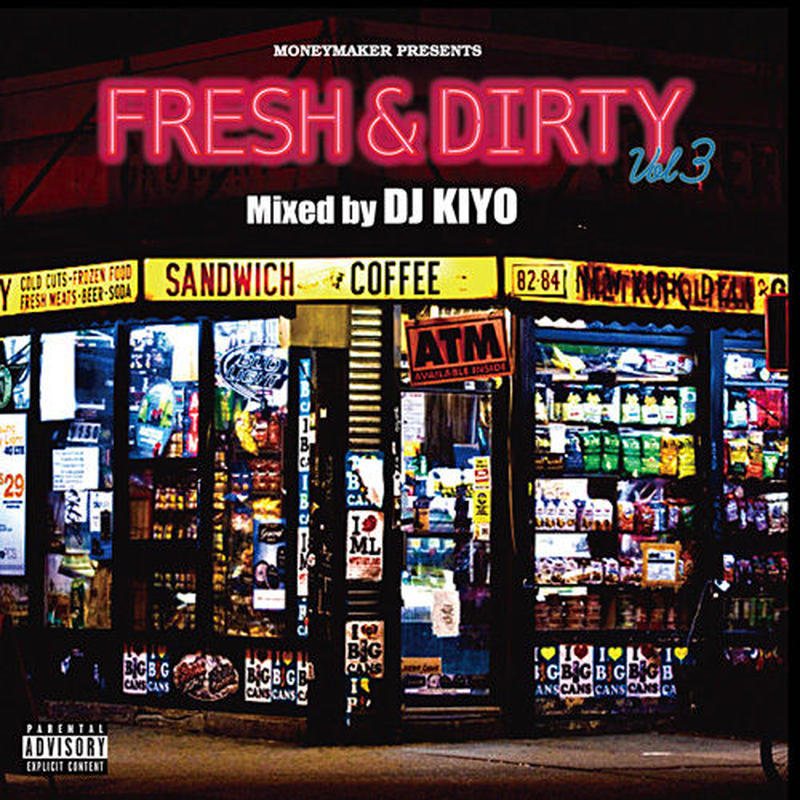 DJ KIYO / FRESH&DIRTY VOL.3 [MIX CD]
