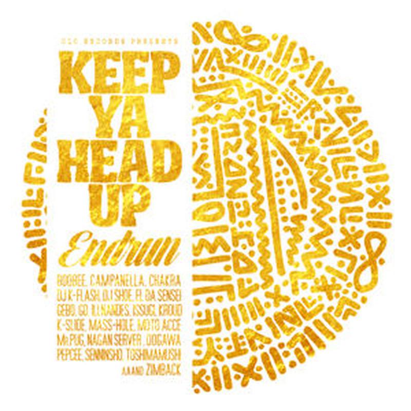 ENDRUN / KEEP YA HEAD UP [CD]