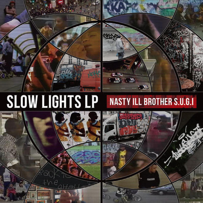 NASTY ILL BROTHER S.U.G.I / slow lights LP [LP]