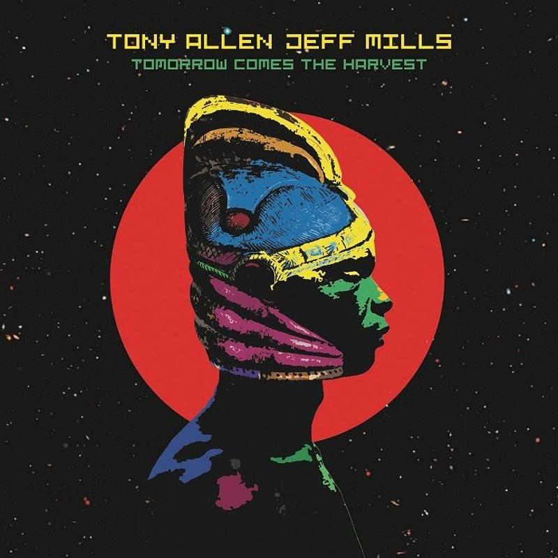 10/10 - TONY ALLEN & JEFF MILLS / TOMORROW COMES THE HARVEST [10INCH]