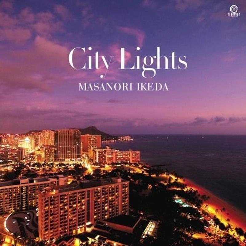 Masanori Ikeda / CITY LIGHTS [7inch]
