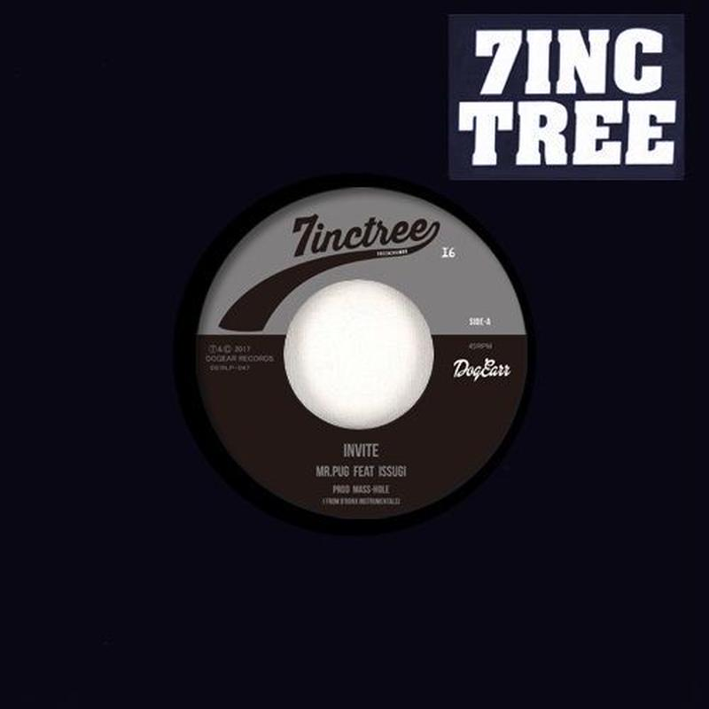 MR.PUG FEAT ISSUGI /16FLIP & DJ SHOE / 7INC TREE - Tree & Chambr - #16 [7INCH]