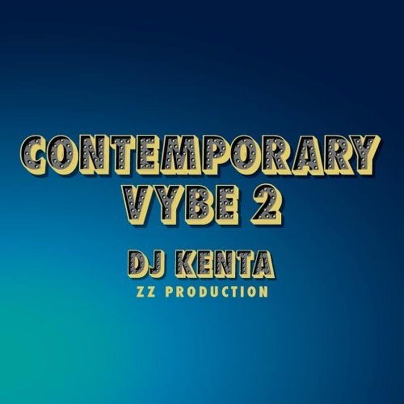 DJ KENTA (ZZ PRODUCTION) / Contemporary Vybe2 [MIX CD]