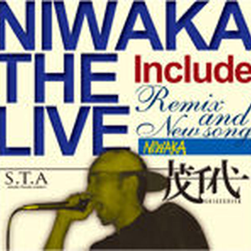 茂千代 / NIWAKA THE LIVE [CD]