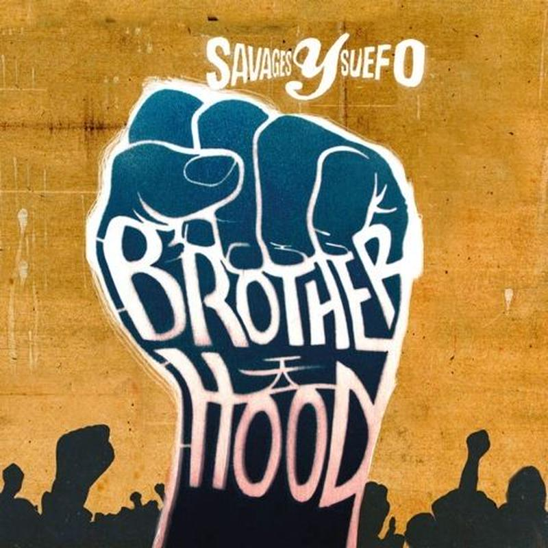 SAVAGES Y SUEFO / BROTHERHOOD [LP]