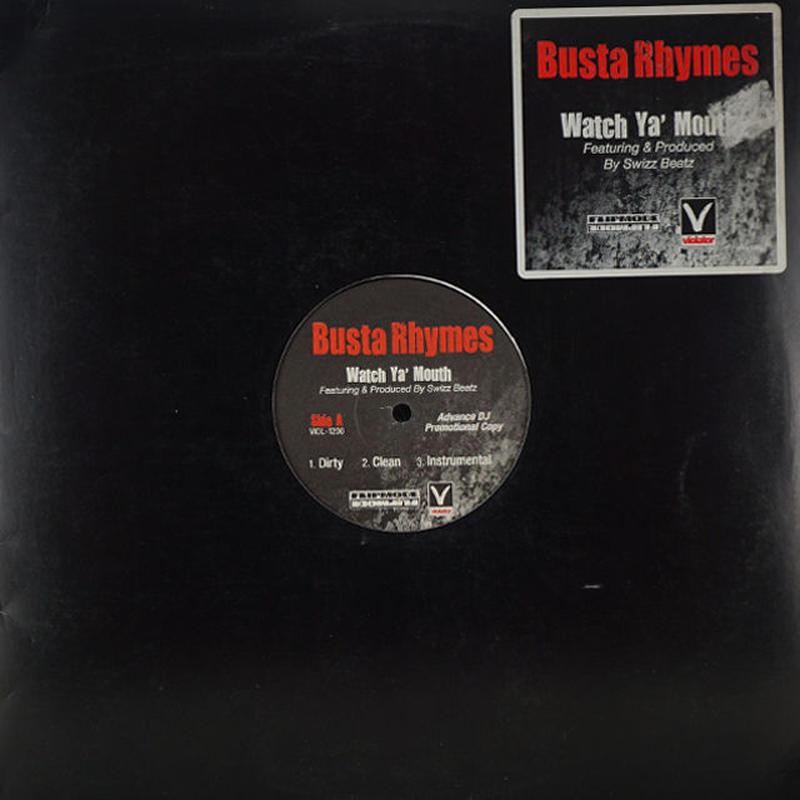 Busta Rhymes // Watch Ya' Mouth
