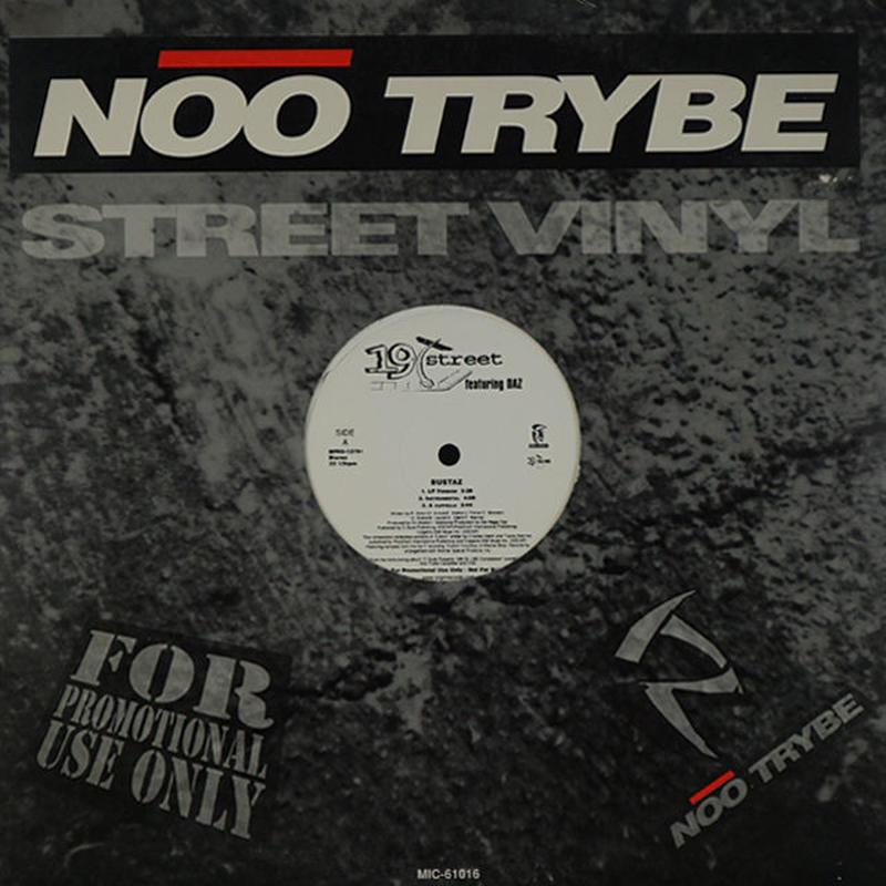 19th Street  Feat. Daz Dillinger,  Crooked I // Bustaz / Rap Killer