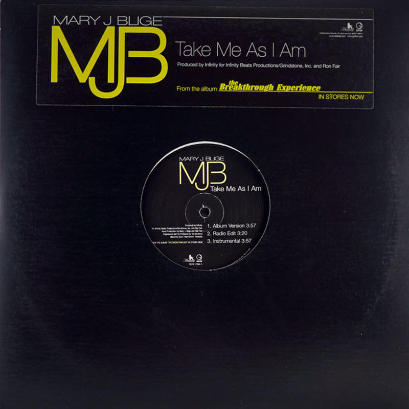 Mary J Blige - Take Me As I Am