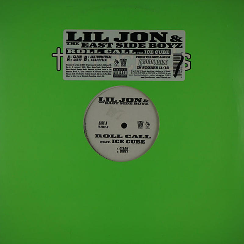 Lil Jon & The East Side Boyz*//Roll Call