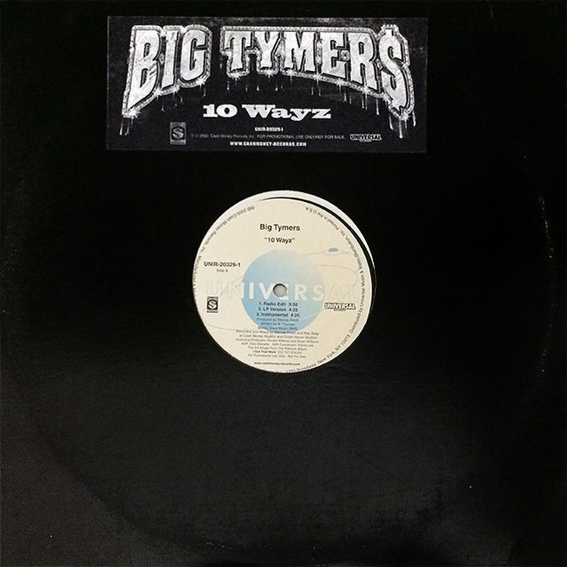 Big Tymers - 10 Wayz