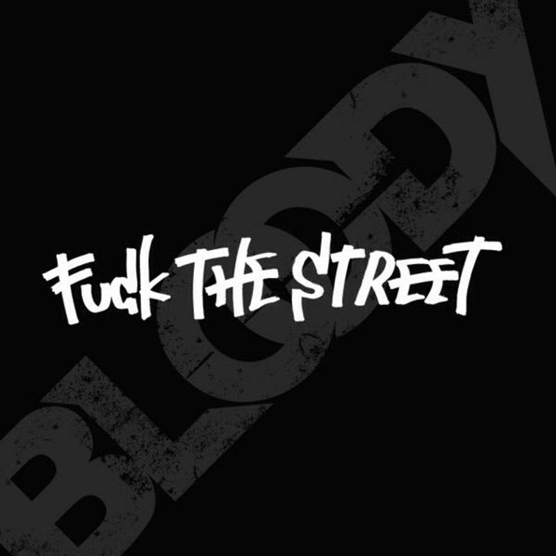 FUCK THE STREET / The Bloody (Single CD)
