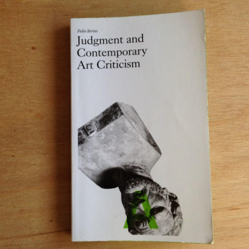 Judgement and Contemporary Art Criticism