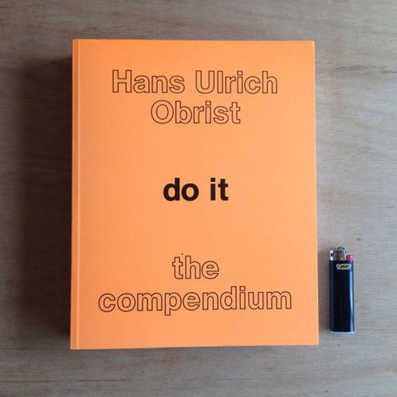 Hans Ulritch Obrist 'Do it : The Compendium'