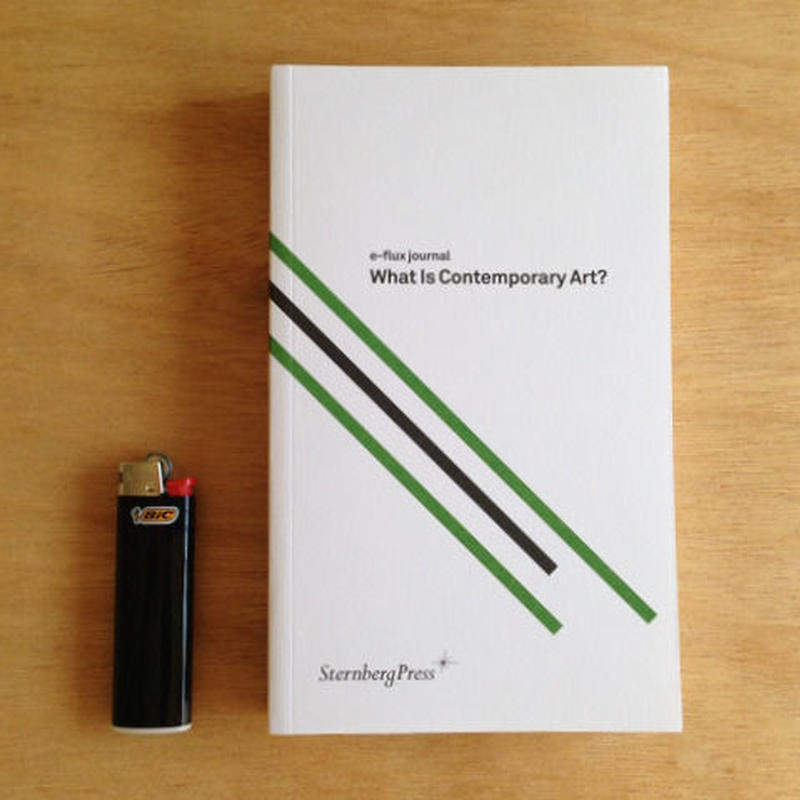 e-flux journal: What is Contemporary Art?