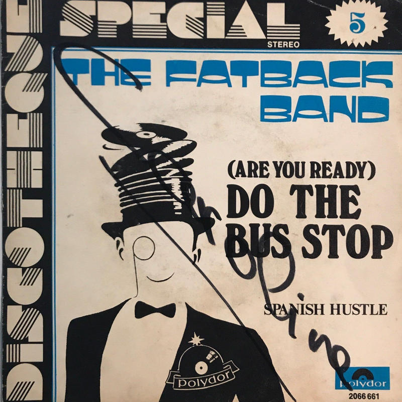 THE FATBACK BAND:SPANISH HUSTLE