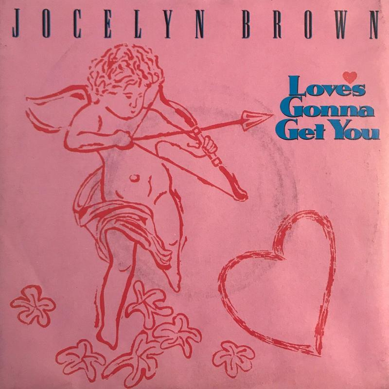 JOCELYN BROWN:LOVES GONNA GET YOU