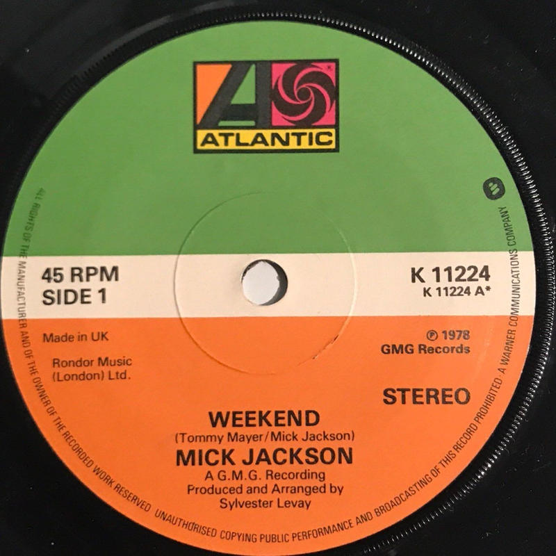 MICK JACKSON:WEEKEND