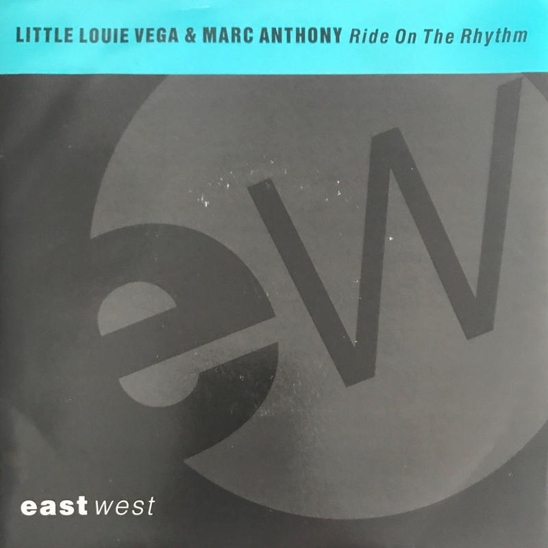 LITTLE LOUIE VEGA & MARC ANTHONY:RIDE ON THE RHYTHM