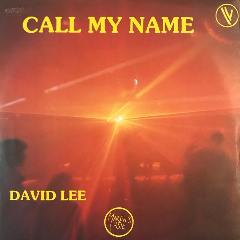 DAVID LEE:CALL MY NAME