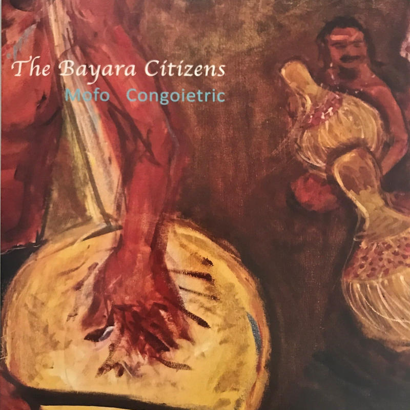 THE BAYARA CITIZENS:MOFO CONGOIETRIC