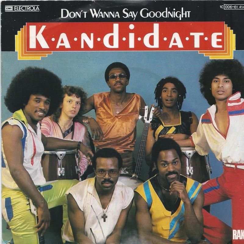KANDIDATE:DON'T WANNA SAY GOODRIGHT