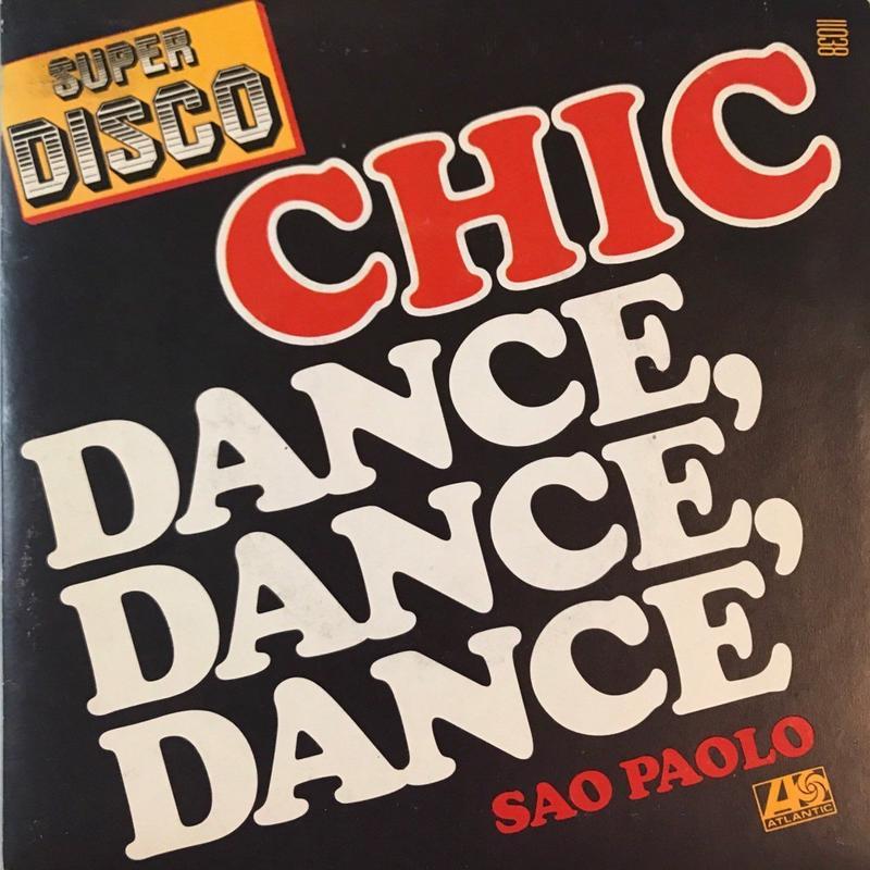 CHIC:DANCE,DANCE,DANCE